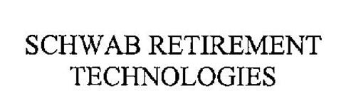 SCHWAB RETIREMENT TECHNOLOGIES