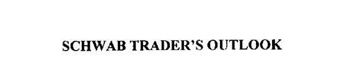 SCHWAB TRADER'S OUTLOOK