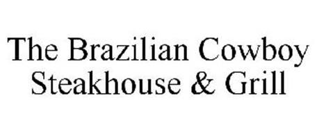 THE BRAZILIAN COWBOY STEAKHOUSE & GRILL