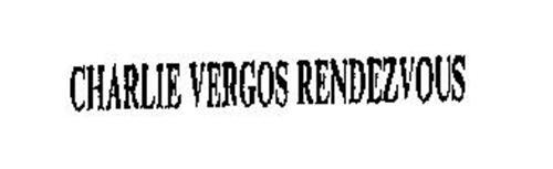 CHARLIE VERGOS RENDEZVOUS