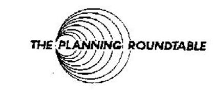 THE PLANNING ROUNDTABLE