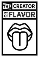 THE CREATOR OF FLAVOR