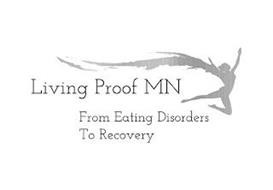 LIVING PROOF MN FROM EATING DISORDERS TO RECOVERY