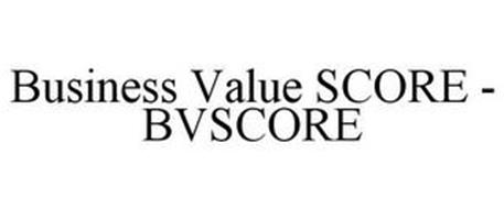BUSINESS VALUE SCORE - BVSCORE