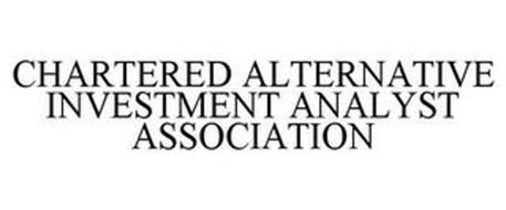 CHARTERED ALTERNATIVE INVESTMENT ANALYST ASSOCIATION