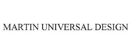 MARTIN UNIVERSAL DESIGN