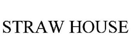 STRAW HOUSE