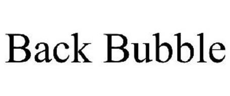 BACK BUBBLE