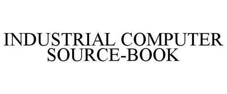 INDUSTRIAL COMPUTER SOURCE-BOOK