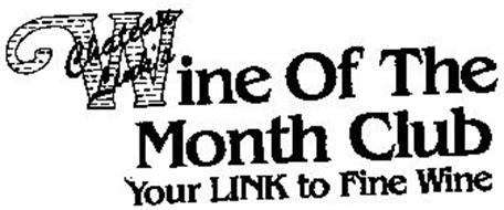 CHATEAU LINK'S WINE OF THE MONTH CLUB YOUR LINK TO FINE WINE