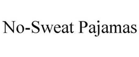 NO-SWEAT PAJAMAS