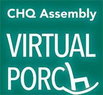 CHQ ASSEMBLY VIRTUAL PORCH
