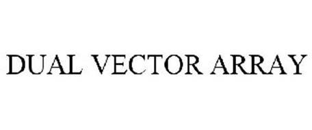 DUAL VECTOR ARRAY
