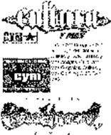 CULTURA Y MAS SINCE 1519 CYM CULTURAYMAS YOUR CULTURA IS EVERYTHING