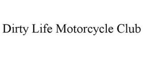 DIRTY LIFE MOTORCYCLE CLUB