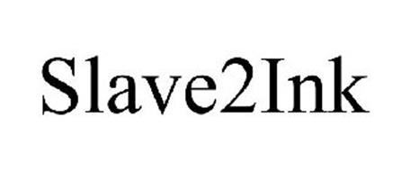 SLAVE2INK