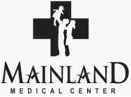 MAINLAND MEDICAL CENTER