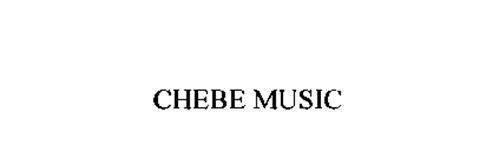 CHEBE MUSIC