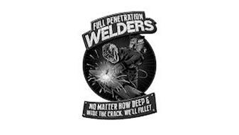 FULL PENETRATION WELDERS NO MATTER HOW DEEP & WIDE THE CRACK, WE'LL FILLET