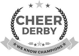 CHEER DERBY WE KNOW CHAMPIONS