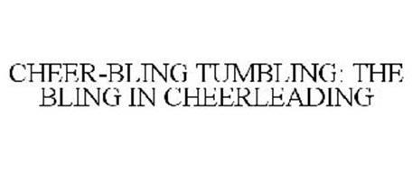 CHEER-BLING TUMBLING: THE BLING IN CHEERLEADING