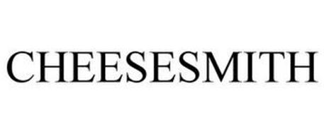 CHEESESMITH