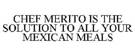 CHEF MERITO IS THE SOLUTION TO ALL YOUR MEXICAN MEALS