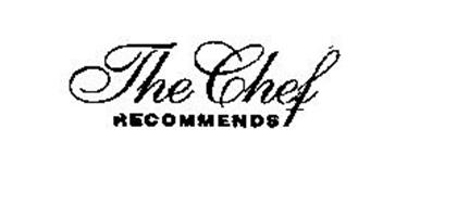 THE CHEF RECOMMENDS