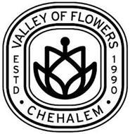 VALLEY OF FLOWERS ESTD 1990 CHEHALEM