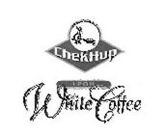 CHEKHUP, IPOH AND WHITE COFFEE