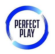 PERFECT PLAY