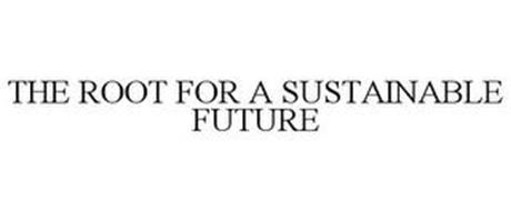 THE ROOT FOR A SUSTAINABLE FUTURE
