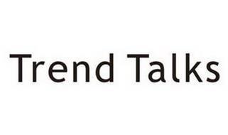 TREND TALKS