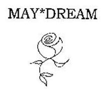 MAY*DREAM