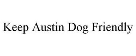 KEEP AUSTIN DOG FRIENDLY