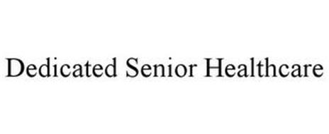 DEDICATED SENIOR HEALTHCARE