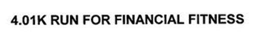 4.01K RUN FOR FINANCIAL FITNESS