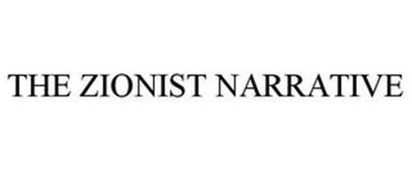 THE ZIONIST NARRATIVE