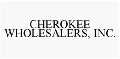 CHEROKEE WHOLESALERS, INC.
