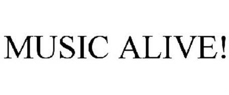 MUSIC ALIVE!