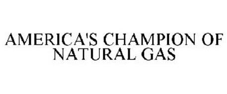 AMERICA'S CHAMPION OF NATURAL GAS