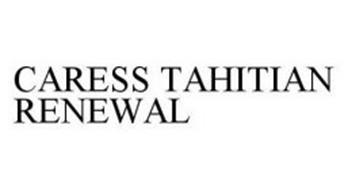 CARESS TAHITIAN RENEWAL