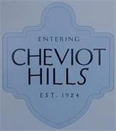 ENTERING CHEVIOT HILLS EST. 1924
