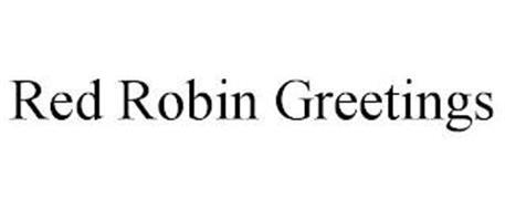 RED ROBIN GREETINGS