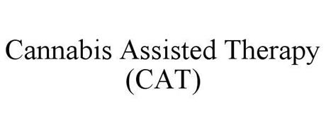 CANNABIS ASSISTED THERAPY (CAT)