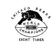 CHICAGO BEARS WORLD CHAMPIONS EIGHT TIMES