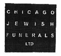 CHICAGO JEWISH FUNERALS LTD