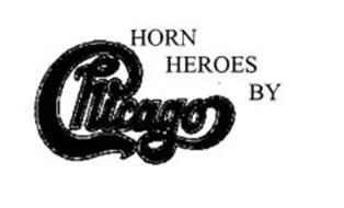 HORN HEROES BY CHICAGO