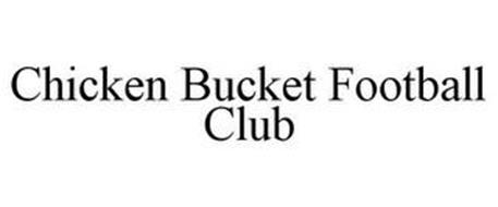 CHICKEN BUCKET FOOTBALL CLUB