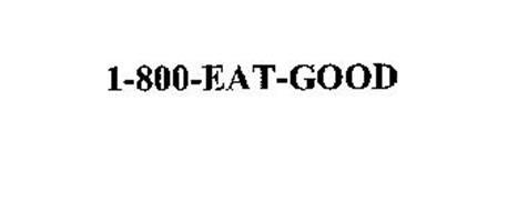 1-800-EAT-GOOD